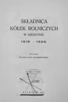 Składnica Kółek Rolniczych w Rzeszowie. 1916-1926