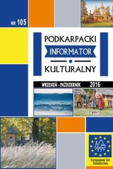 Podkarpacki Informator Kulturalny. 2016, nr 105 (wrzesień-październik)