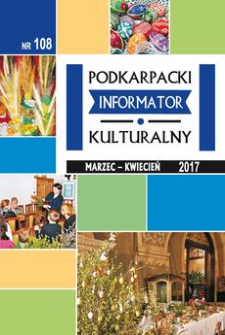 Podkarpacki Informator Kulturalny. 2017, nr 108 (marzec-kwiecień)