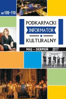 Podkarpacki Informator Kulturalny. 2017, nr 109-110 (maj-sierpień)