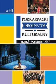 Podkarpacki Informator Kulturalny. 2017, nr 111 (wrzesień-październik)