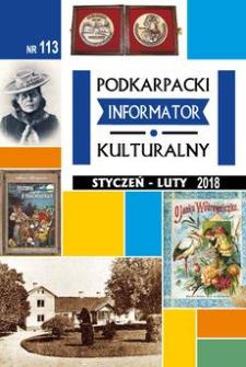 Podkarpacki Informator Kulturalny. 2018, nr 113 (styczeń-luty)