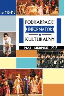 Podkarpacki Informator Kulturalny. 2018, nr 115-116 (maj-sierpień)