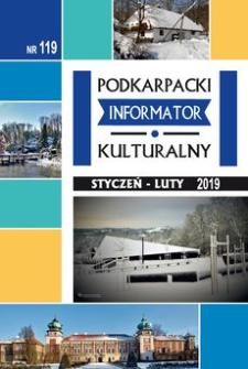 Podkarpacki Informator Kulturalny. 2019, nr 119 (styczeń-luty)