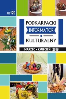 Podkarpacki Informator Kulturalny. 2019, nr 120 (marzec-kwiecień)