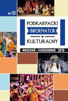 Podkarpacki Informator Kulturalny. 2019, nr 123 (wrzesień-październik)
