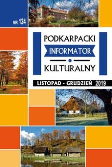 Podkarpacki Informator Kulturalny. 2019, nr 124 (listopad-grudzień)