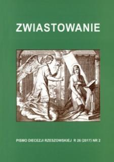 Zwiastowanie : pismo Diecezji Rzeszowskiej. 2017, R. 26, nr 2