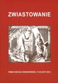 Zwiastowanie : pismo Diecezji Rzeszowskiej. 2017, R. 26, nr 3