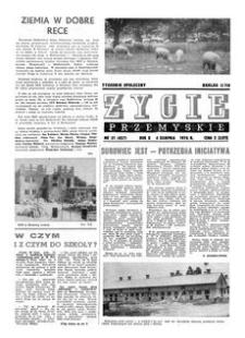 Życie Przemyskie : tygodnik społeczny. 1976, R. 10, nr 31 (457) (4 sierpnia)