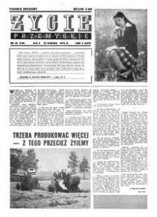 Życie Przemyskie : tygodnik społeczny. 1976, R. 10, nr 34 (460) (25 sierpnia)