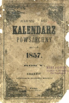 Juliusza Wildta Kalendarz Powszechny na rok 1857, R. 5