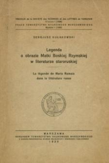 Legenda o obrazie Matki Boskiej Rzymskiej w literaturze staroruskiej = La légende de Maria Romaia dans la littérature russe