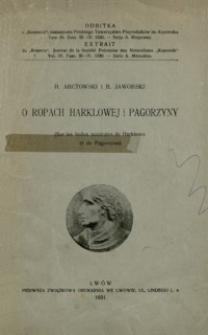O ropach Harklowej i Pagorzyny = Sur les huiles minérales de Harklowa et de Pagorzyna