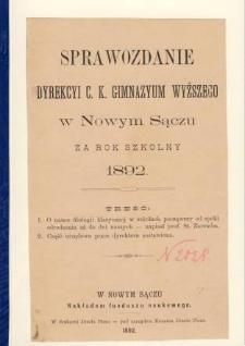 Sprawozdanie Dyrekcyi C. K. Gimnazyum Wyższego w Nowym Sączu za rok szkolny 1892