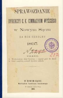Sprawozdanie Dyrekcyi C. K. Gimnazyum Wyższego w Nowym Sączu za rok szkolny 1893