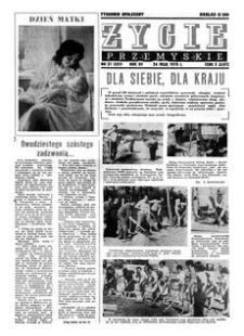 Życie Przemyskie : tygodnik społeczny. 1978, R. 12, nr 21 (551) (24 maja)