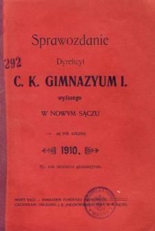Sprawozdanie Dyrekcyi C. K. Gimnazyum I Wyższego w Nowym Sączu za rok szkolny 1910
