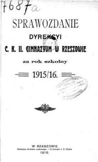 Sprawozdanie Dyrekcyi C. K. II Gimnazyum w Rzeszowie za rok szkolny 1915/16