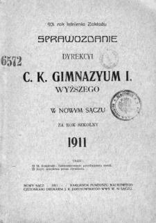 Sprawozdanie Dyrekcyi C. K. Gimnazyum I Wyższego w Nowym Sączu za rok szkolny 1911