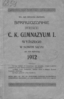 Sprawozdanie Dyrekcyi C. K. Gimnazyum I Wyższego w Nowym Sączu za rok szkolny 1912