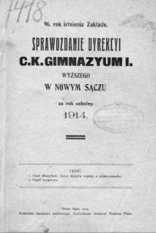 Sprawozdanie Dyrekcyi C. K. Gimnazyum I Wyższego w Nowym Sączu za rok szkolny 1914