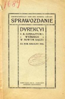 Sprawozdanie Dyrekcyi C. K. Gimnazyum I Wyższego w Nowym Sączu za rok szkolny 1916