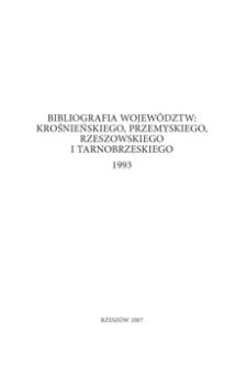 Bibliografia województw : krośnieńskiego, przemyskiego, rzeszowskiego i tarnobrzeskiego 1993