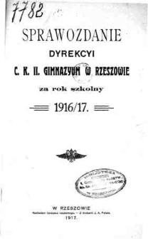 Sprawozdanie Dyrekcyi C. K. II Gimnazyum w Rzeszowie za rok szkolny 1916/17