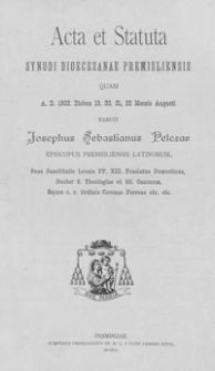 Acta et Statuta Synodi dioecesanae Premisliensis : quam A.D. 1902 diebus 19, 20, 21, 22 Mensis Augusti