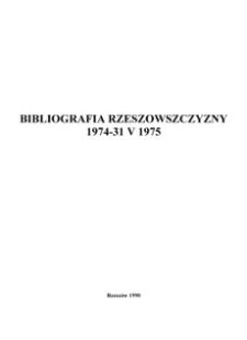 Bibliografia Rzeszowszczyzny 1974 - 31 V 1975