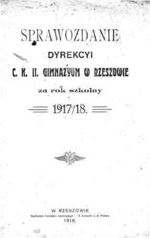 Sprawozdanie Dyrekcyi C. K. II Gimnazyum w Rzeszowie za rok szkolny 1917/18