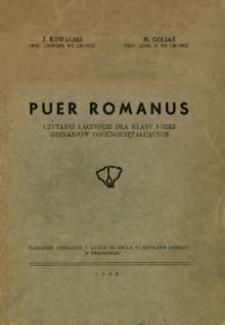 Puer Romanus : czytanki łacińskie dla klasy I-szej gimnazjów ogólnokształcących
