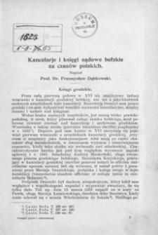 Kancelarje i księgi sądowe bełzkie za czasów polskich