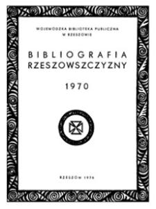 Bibliografia Rzeszowszczyzny 1970