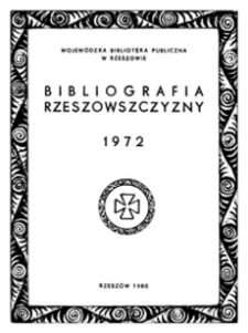 Bibliografia Rzeszowszczyzny 1972
