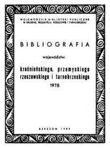 Bibliografia województw : krośnieńskiego, przemyskiego, rzeszowskiego i tarnobrzeskiego 1978
