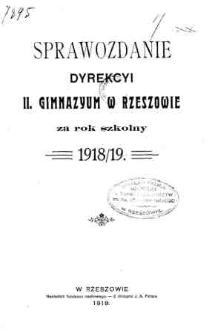 Sprawozdanie Dyrekcyi II Gimnazyum w Rzeszowie za rok 1918/1919