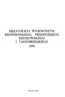 Bibliografia województw : krośnieńskiego, przemyskiego, rzeszowskiego i tarnobrzeskiego 1981