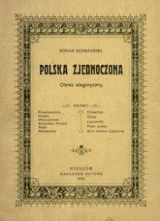 Polska zjednoczona : obraz alegoryczny