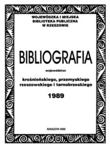 Bibliografia województw : krośnieńskiego, przemyskiego, rzeszowskiego i tarnobrzeskiego 1989