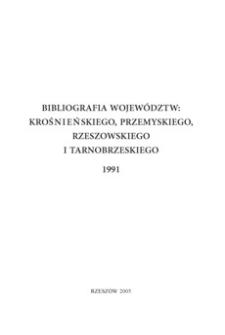 Bibliografia województw : krośnieńskiego, przemyskiego, rzeszowskiego i tarnobrzeskiego 1991