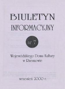 Biuletyn Informacyjny Wojewódzkiego Domu Kultury w Rzeszowie. 2000, nr 7 (wrzesień)