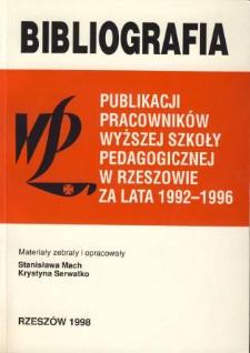 Bibliografia publikacji pracowników WSP [Wyższej Szkoły Pedagogicznej] w Rzeszowie za lata 1992-96