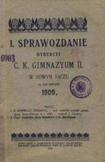 Sprawozdanie Dyrekcyi C. K. Gimnazyum II w Nowym Sączu za rok szkolny 1909