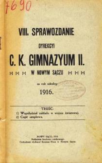 Sprawozdanie Dyrekcyi C. K. Gimnazyum II w Nowym Sączu za rok szkolny 1916