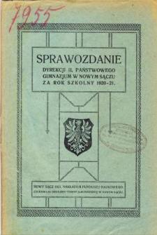 Sprawozdanie Dyrekcji II Państwowego Gimnazjum w Nowym Sączu za rok szkolny 1920/21