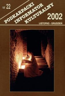 Podkarpacki Informator Kulturalny. 2002, nr 22 (listopad-grudzień)
