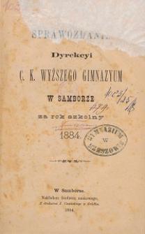 Sprawozdanie C. K. Wyższego Gimnazyum w Samborze za rok szkolny 1884