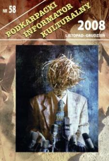 Podkarpacki Informator Kulturalny. 2008, nr 58 (listopad-grudzień)